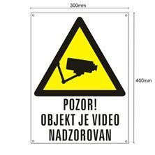 Slika PVC tabla POZOR! OBJEKT JE VIDEO NADZOROVAN 300x400mm bela